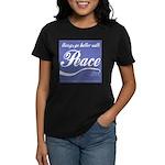 Better with peace Women's Dark T-Shirt