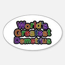 World's Greatest Demetrius Oval Decal