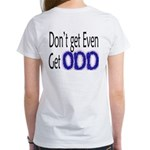 Odd Women's T-Shirt