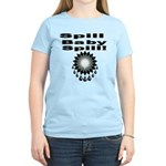 Spill, Baby, Spill Women's Light T-Shirt