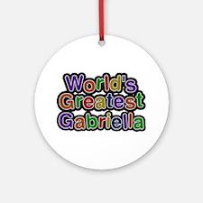 World's Greatest Gabriella Round Ornament