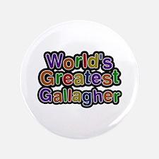 World's Greatest Gallagher Big Button