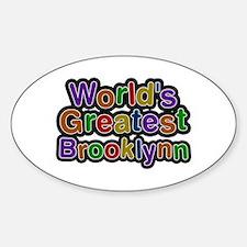 World's Greatest Brooklynn Oval Decal