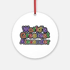 World's Greatest Alexander Round Ornament