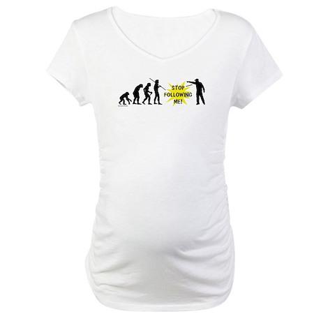 Stop Following! Maternity T-Shirt