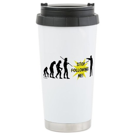 Stop Following! Stainless Steel Travel Mug
