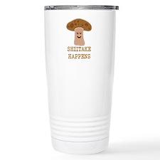 Shiitake Happens Travel Coffee Mug