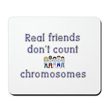 Friends don't count... Mousepad