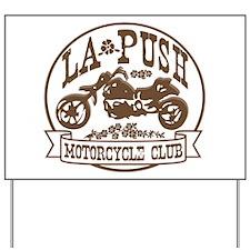 La Push Motorcycles Brown Yard Sign