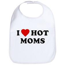 I Love [Heart] Hot Moms Bib