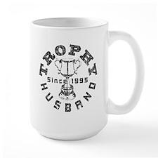 Trophy Husband Since 1995 Mug