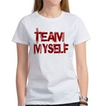 Team Myself Women's T-Shirt
