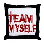 Team Myself Throw Pillow
