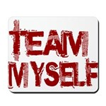 Team Myself Mousepad