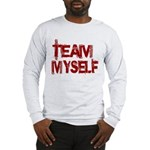 Team Myself Long Sleeve T-Shirt