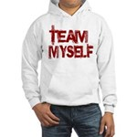 Team Myself Hooded Sweatshirt