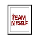Team Myself Framed Panel Print