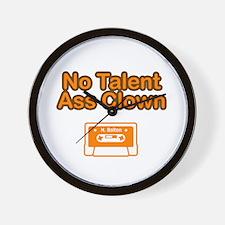 No Talent Ass Clown Wall Clock