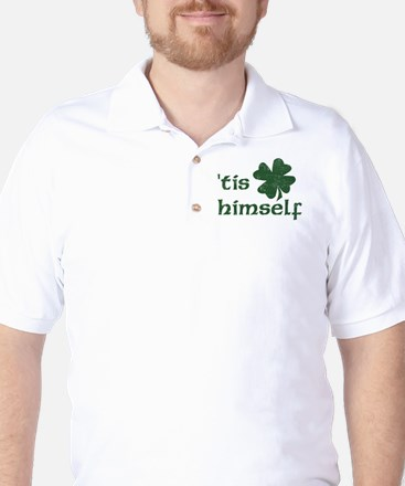 'Tis Himself Golf Shirt