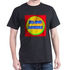 HOLD JUDGES ACCOUNTABLE! T-Shirt