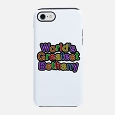 World's Greatest Bethany iPhone 7 Tough Case