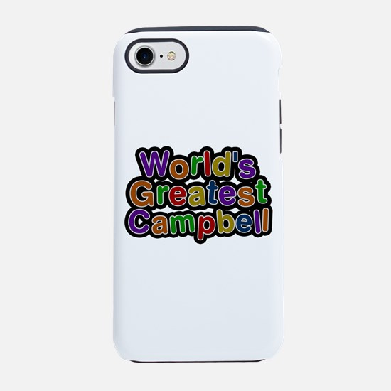 World's Greatest Campbell iPhone 7 Tough Case