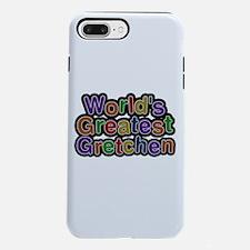 World's Greatest Gretchen iPhone 7 Plus Tough Case