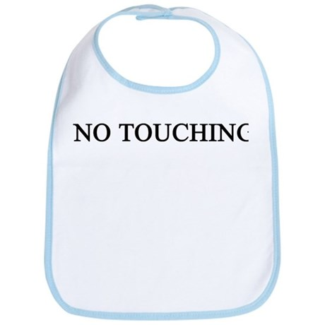 no touching Bib