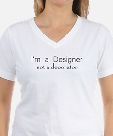 Designer not a Decorator Shirt