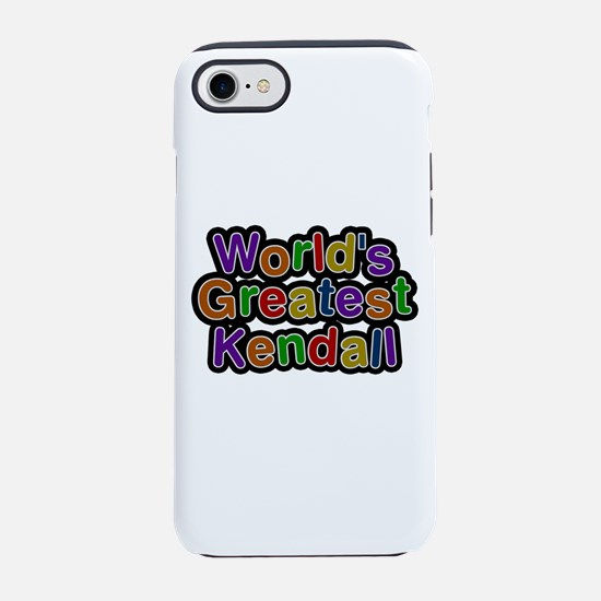 World's Greatest Kendall iPhone 7 Tough Case
