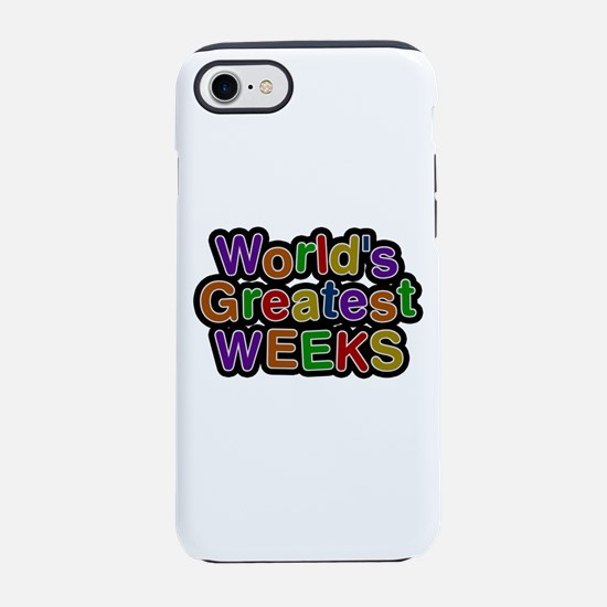 World's Greatest Weeks iPhone 7 Tough Case