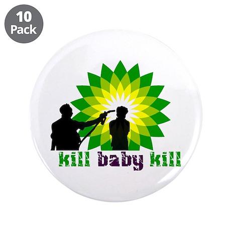 """Kill Baby Kill 3.5"""" Button (10 pack)"""