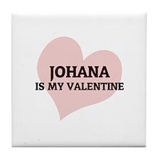 Johana Is My Valentine Tile Coaster