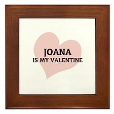 Joana Is My Valentine Framed Tile