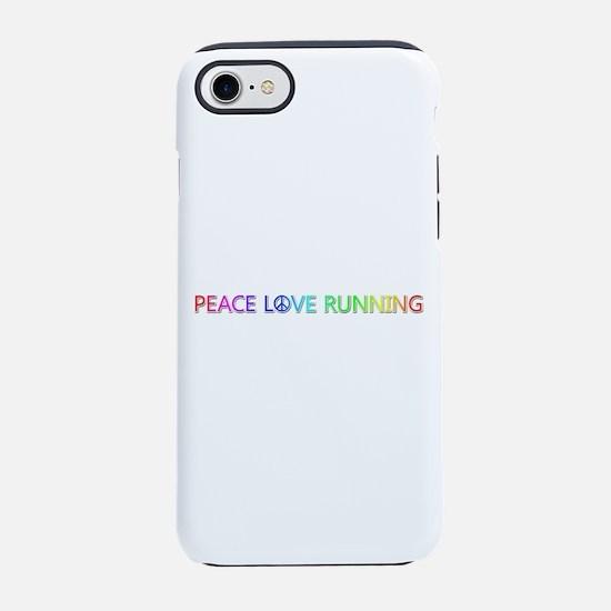 Peace Love Running iPhone 7 Tough Case