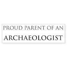 Proud Parent: Archaeologist Bumper Bumper Sticker
