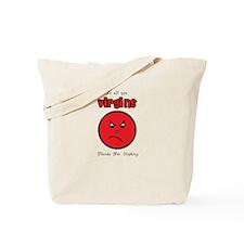 Virgins Tote Bag