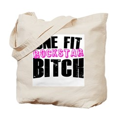 One Fit Bitch Tote Bag