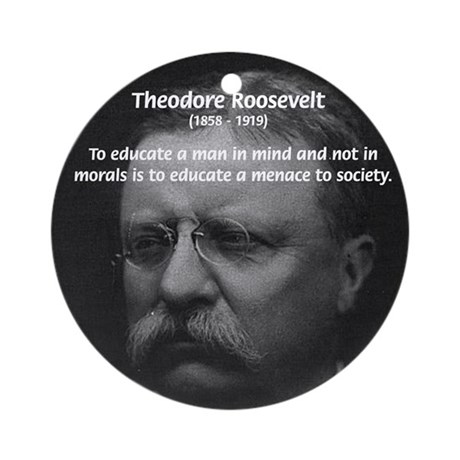 Moral and Mind: Roosevelt Ornament (Round)