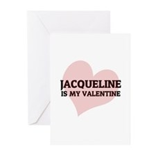 Jacqueline Is My Valentine Greeting Cards (Package