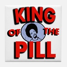 King Of the Pill Tile Coaster