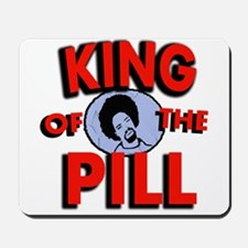 King Of the Pill Mousepad