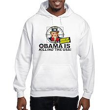 Obama is KILLING Uncle Sam Hoodie