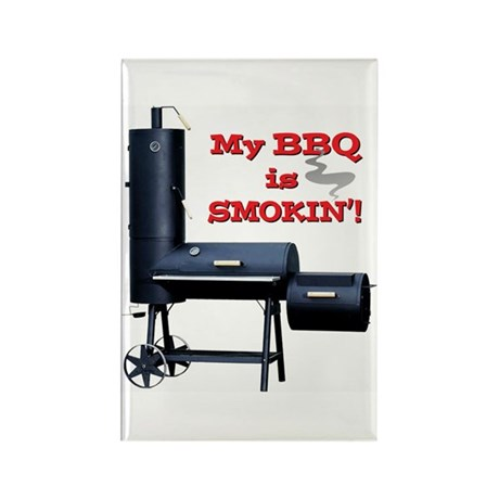 My BBQ is Smokin'! Rectangle Magnet