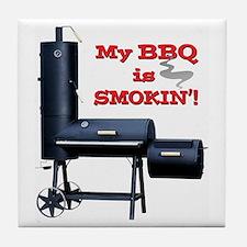 My BBQ is Smokin'! Tile Coaster
