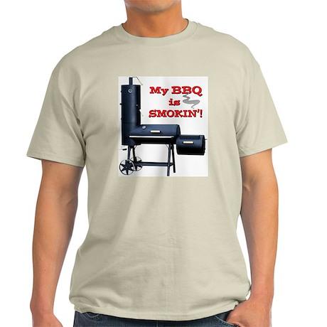 My BBQ is Smokin'! Light T-Shirt