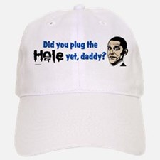 Plug the hole yet, daddy? Baseball Baseball Cap