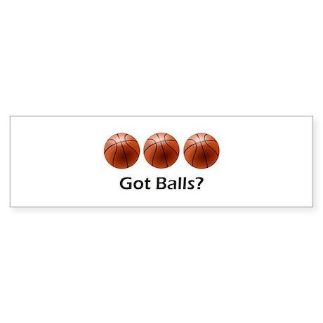 Basketball Got Balls Sticker (Bumper)