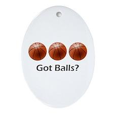 Basketball Got Balls Ornament (Oval)