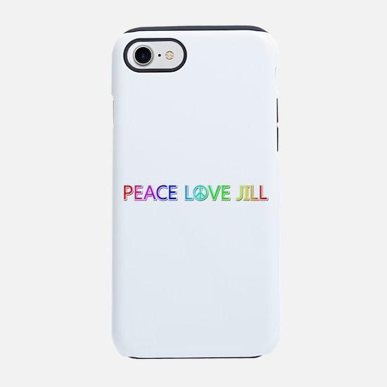 Peace Love Jill iPhone 7 Tough Case